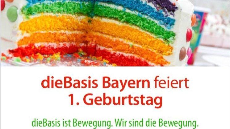 DieBasis Bayern Feiert 1. Geburtstag