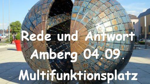 Rede Und Antwort Auf Dem Multifunktionsplatz In Amberg